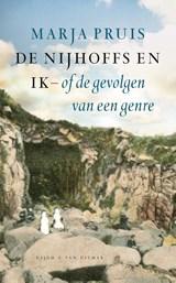 De Nijhoffs en ik of de gevolgen van een genre | Marja Pruis |