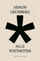Alle Voetnoten | Arnon Grunberg |
