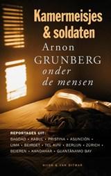 Kamermeisjes en soldaten | Arnon Grunberg |