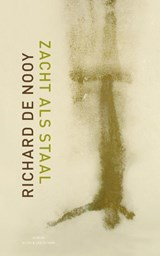 Zacht als Staal | Richard de Nooy |