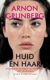 Huid en haar | Arnon Grunberg |