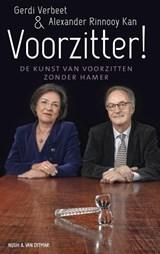 Voorzitter! | Gerdi Verbeet ; Alexander Rinnooy Kan |