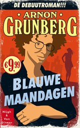 Blauwe maandagen | Arnon Grunberg |