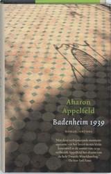 Badenheim 1939   Aharon Appelfeld  