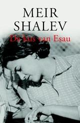 Kus van Esau | Meir Shalev |