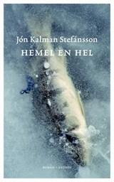 Hemel en hel | Jon Kalman Stefánsson |