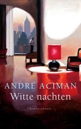 Witte nachten | André Aciman |