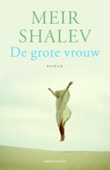 De grote vrouw | Meir Shalev |