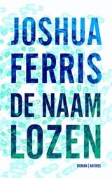 De naamlozen   Joshua Ferris  