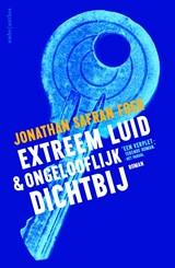 Extreem luid en ongelooflijk dichtbij | Jonathan Safran Foer |