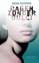 Dagen zonder Dulci   Deniz Kuypers  