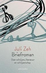 Briefroman | Juli Zeh |
