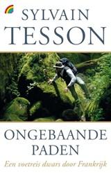 Ongebaande paden | Sylvain Tesson |