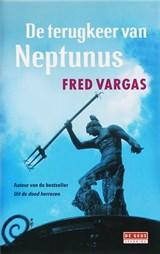 De terugkeer van Neptunus | Fred Vargas |