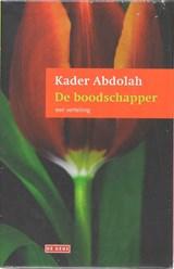 De boodschapper en de Koran | Kader Abdolah |