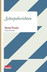 Scheepsberichten | Annie Proulx |
