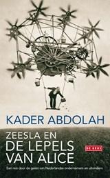 Zeesla en de lepels van Alice | Kader Abdolah |