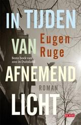 In tijden van afnemend licht   Eugen Ruge  