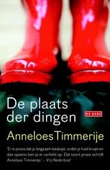 Plaats der dingen | Anneloes Timmerije |