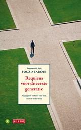 Requiem voor de eerste generatie | Fouad Laroui |