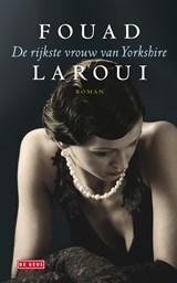De rijkste vrouw van Yorkshire | Fouad Laroui |