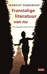Franstalige literatuur van nu   Margot Dijkgraaf  