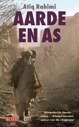Aarde en as | Atiq Rahimi |