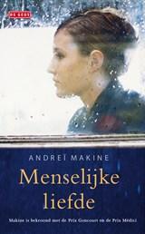 Menselijke liefde   Andrei Makine  
