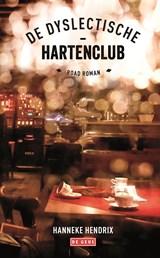 De dyslectische-hartenclub   Hanneke Hendrix  
