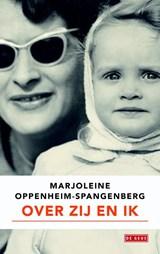 Over zij en ik | Marjoleine Oppenheim-Spangenberg |