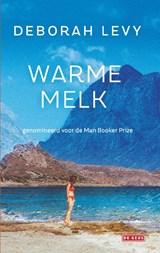 Warme melk | Deborah Levy |