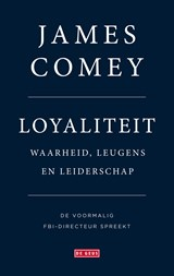 Loyaliteit | James Comey ; Marianne Palm |