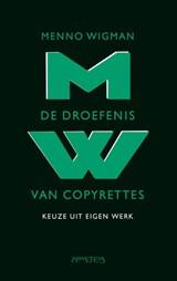 Droefenis van copyrettes | Menno Wigman |