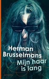 Mijn haar is lang   Herman Brusselmans  
