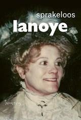Sprakeloos | Tom Lanoye |