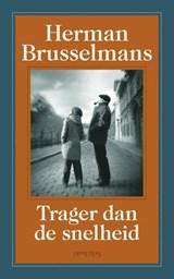 Trager dan de snelheid   Herman Brusselmans  