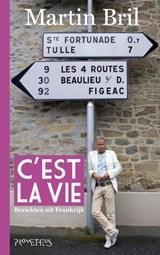 C'est la vie | Martin Bril |