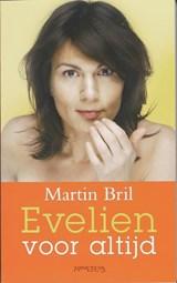 Evelien voor altijd | Martin Bril |