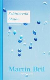 Schitterend blauw | Martin Bril |
