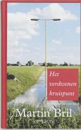Het verdwenen kruispunt | Martin Bril |