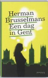 Een dag in Gent   Herman Brusselmans  