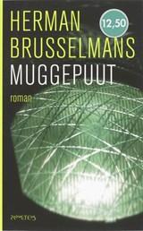 Muggepuut   Herman Brusselmans  