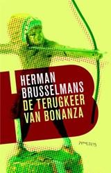 Terugkeer van Bonanza   Herman Brusselmans  