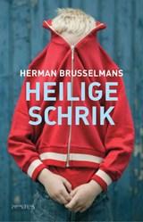 Heilige schrik   Herman Brusselmans  