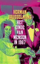 Het einde van de mensen in 1967   Herman Brusselmans  