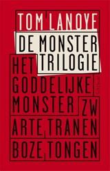 De monstertrilogie | Tom Lanoye |