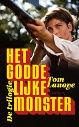 Het Goddelijke Monster | Tom Lanoye |