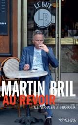 Au revoir | Martin Bril |