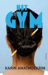 Het gym | Karin Amatmoekrim |