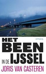 Het been in de IJssel | Joris Van Casteren |